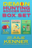 Demon-Hunting Soccer Mom Box Set