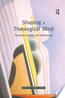 Shaping A Theological Mind