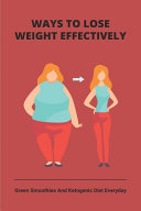 Ways To Lose Weight Effectively