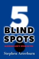 5 Blind Spots