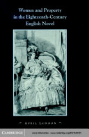 Women and Property in the Eighteenth Century English Novel
