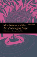 Mindfulness and the Art of Managing Anger