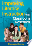 Improving Literacy Instruction With Classroom Research Book