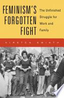 Feminism   s Forgotten Fight