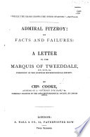Admiral Fitzroy  his facts and failures  a letter to the Marquis of Tweeddale