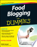 """Food Blogging For Dummies"" by Kelly Senyei"
