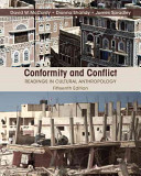Conformity and conflict : readings in cultural anthropology / [edited by] David W. McCurdy, Macalest