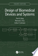 Design of Biomedical Devices and Systems, 4th edition