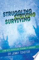 Struggling Striving Surviving