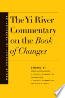 The Yi River Commentary on the Book of Changes