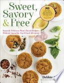Sweet, Savory & Free Pdf/ePub eBook