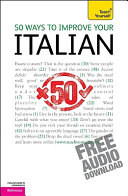 50 Ways to Improve Your Italian: A Teach Yourself Guide