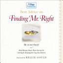 Best Advice on Finding Mr. Right