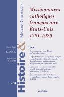 Pdf Histoire et missions chrétiennes N-017. Missionnaires catholiques français aux Etats-Unis 1791-1920 Telecharger