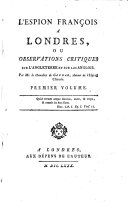 L'Espion français à Londres, ou Observations critiques sur l'Angleterre et sur les Anglois, par le chevalier de Goudar