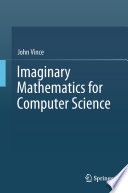 Imaginary Mathematics for Computer Science