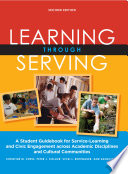 """""""Learning Through Serving: A Student Guidebook for Service-Learning and Civic Engagement Across Academic Disciplines and Cultural Communities"""" by Christine M. Cress, Peter J. Collier, Vicki L. Reitenauer"""