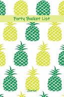 Forty Bucket List Journal