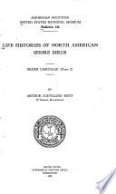 Life Histories of North American Shore Birds