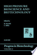 High Pressure Bioscience and Biotechnology Book