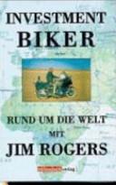 Investment-Biker: rund um die Welt mit Jim Rogers