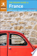"""""""The Rough Guide to France (Travel Guide eBook)"""" by Rough Guides"""