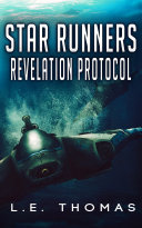 Star Runners: Revelation Protocol