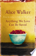 Anything We Love Can Be Saved Book