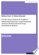 On The Exact Solution of Nonlinear Differential Equations Using Variational Iteration Method and Homotopy Perturbation Method