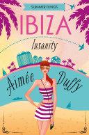 Ibiza Insanity (Summer Flings, Book 5) [Pdf/ePub] eBook