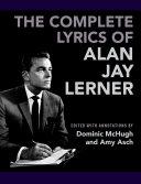 The Complete Lyrics of Alan Jay Lerner [Pdf/ePub] eBook
