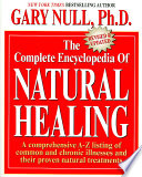 """The Complete Encyclopedia of Natural Healing"" by Gary Null"
