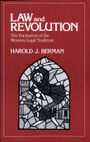 Law and Revolution, the Formation of the Western Legal Tradition