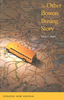 The Other Boston Busing Story