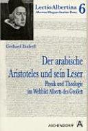 Der arabische Aristoteles und sein Leser