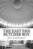 The East End Butcher Boy