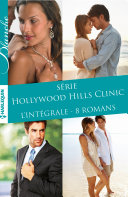 """Intégrale """"Hollywood Hills Clinic"""""""
