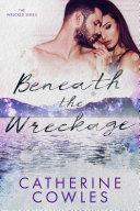Beneath the Wreckage [Pdf/ePub] eBook