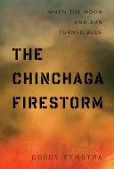 The Chinchaga Firestorm