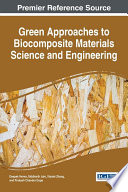 Green Approaches To Biocomposite Materials Science And Engineering Book PDF