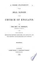 A third statement of the real danger of the Church of England     Second edition