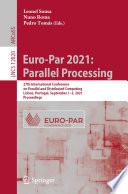 Euro-Par 2021: Parallel Processing