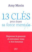 13 clés pour doper sa force mentale Pdf/ePub eBook
