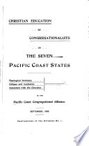 Christian Education by Congregationalists in the Seven Pacific Coast States