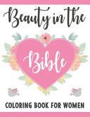 Beauty In The Bible Coloring Book For Women