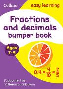 Fractions and Decimals Bumper Book Ages 7-9