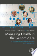Managing Health in the Genomic Era