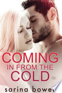 Coming In From the Cold (Contemporary Romance)