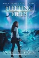 Pdf Fleeting Fires (the Bleeding Heart Series Book 3)