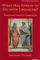 What Has Athens to Do with Jerusalem?: Timaeus and Genesis in ...